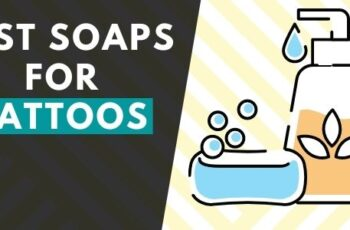 Best Soaps for Tattoos